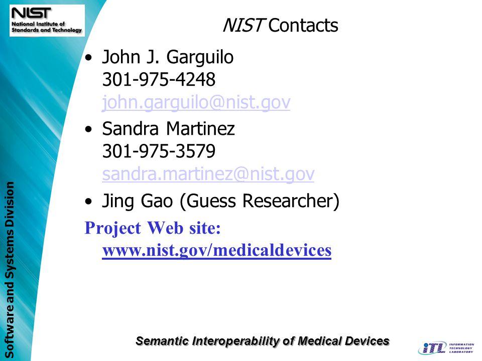 John J. Garguilo 301-975-4248 john.garguilo@nist.gov