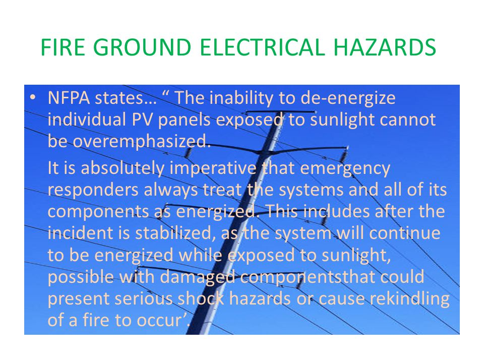 FIRE GROUND ELECTRICAL HAZARDS