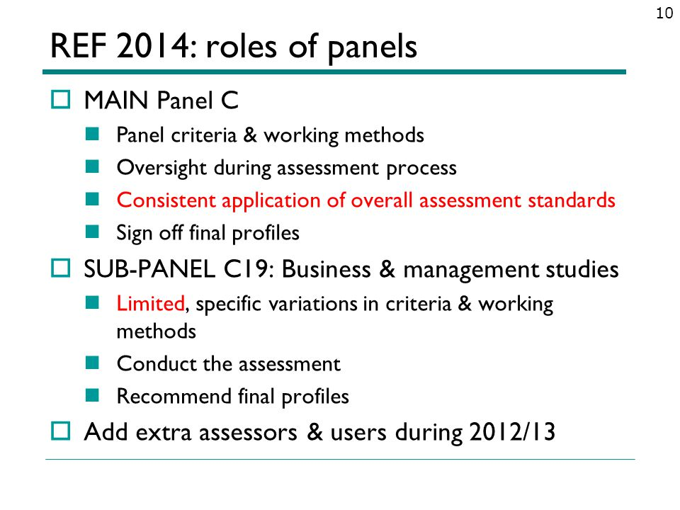 REF 2014: roles of panels MAIN Panel C