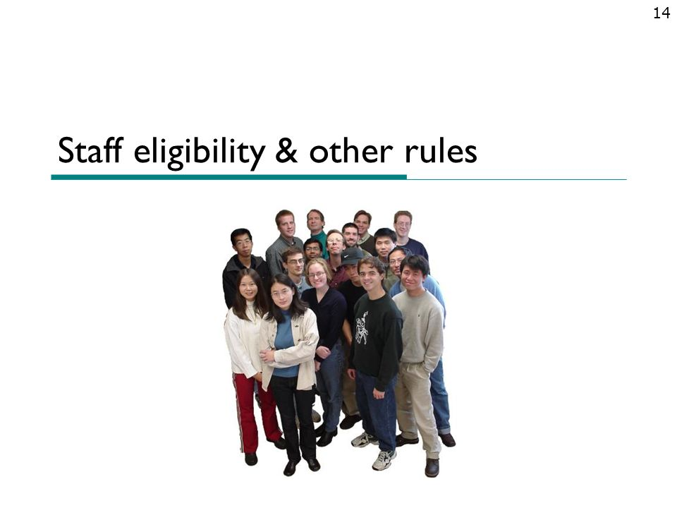 Staff eligibility & other rules