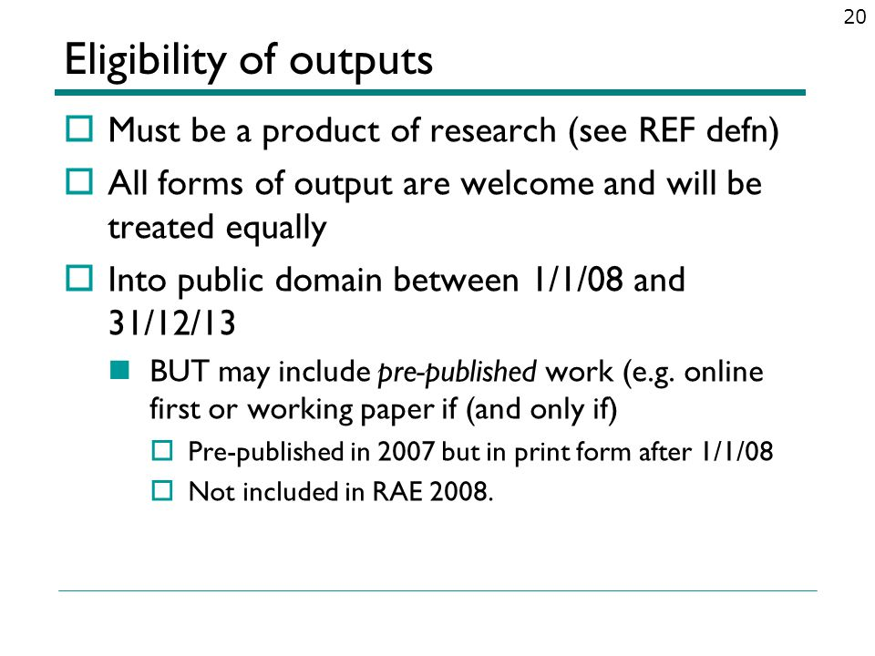 Eligibility of outputs