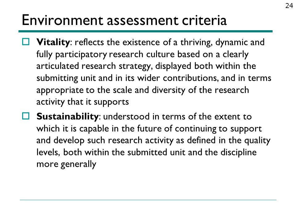Environment assessment criteria
