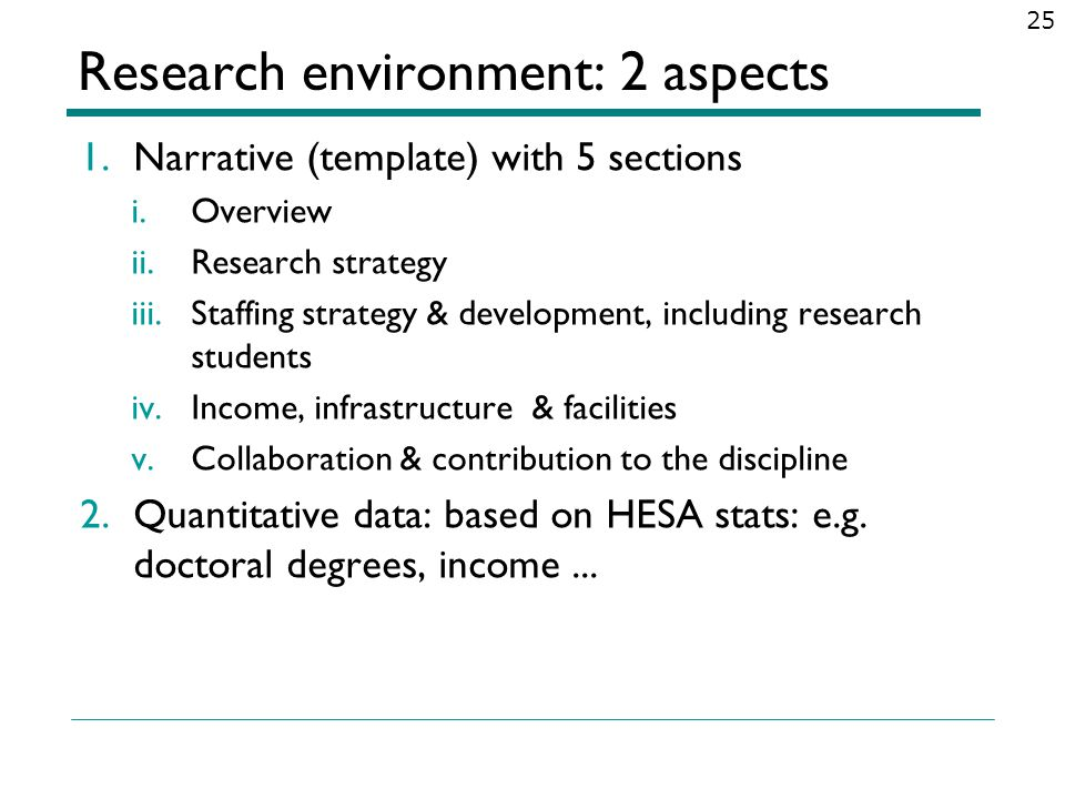 Research environment: 2 aspects