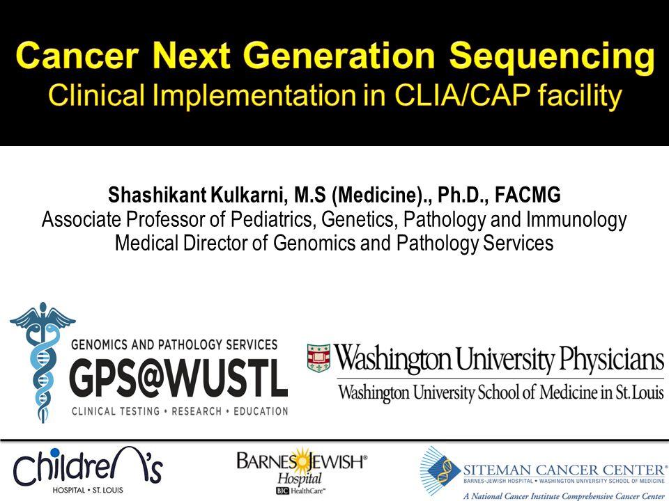 Shashikant Kulkarni, M.S (Medicine)., Ph.D., FACMG