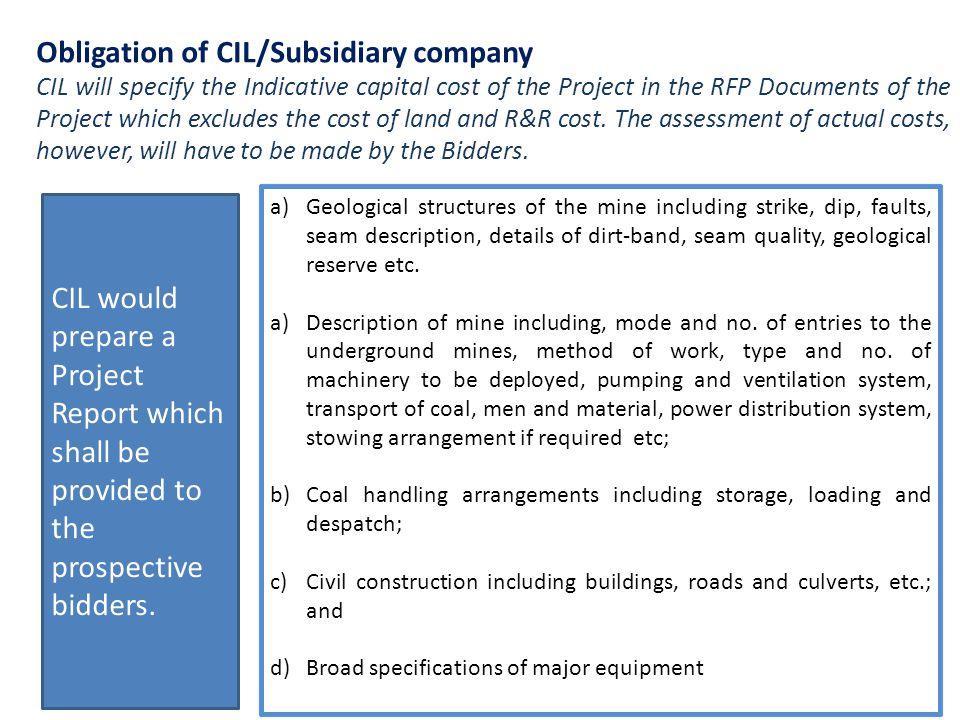 Obligation of CIL/Subsidiary company