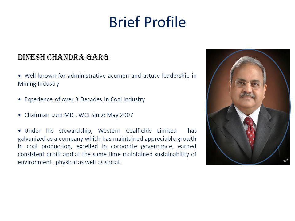Brief Profile Dinesh Chandra Garg