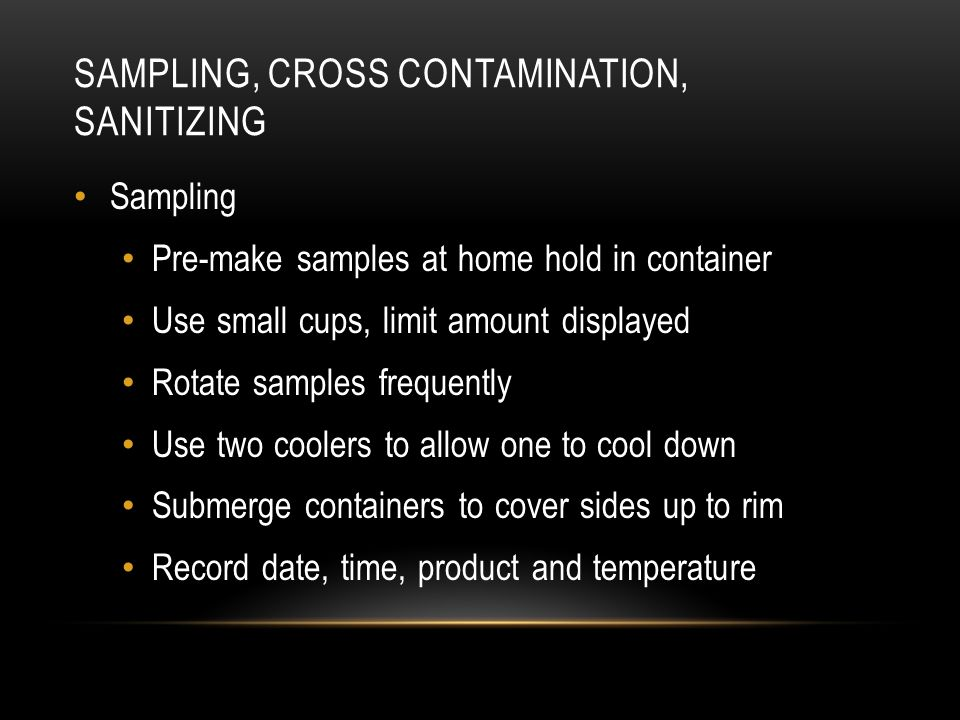 Sampling, cross contamination, sanitizing