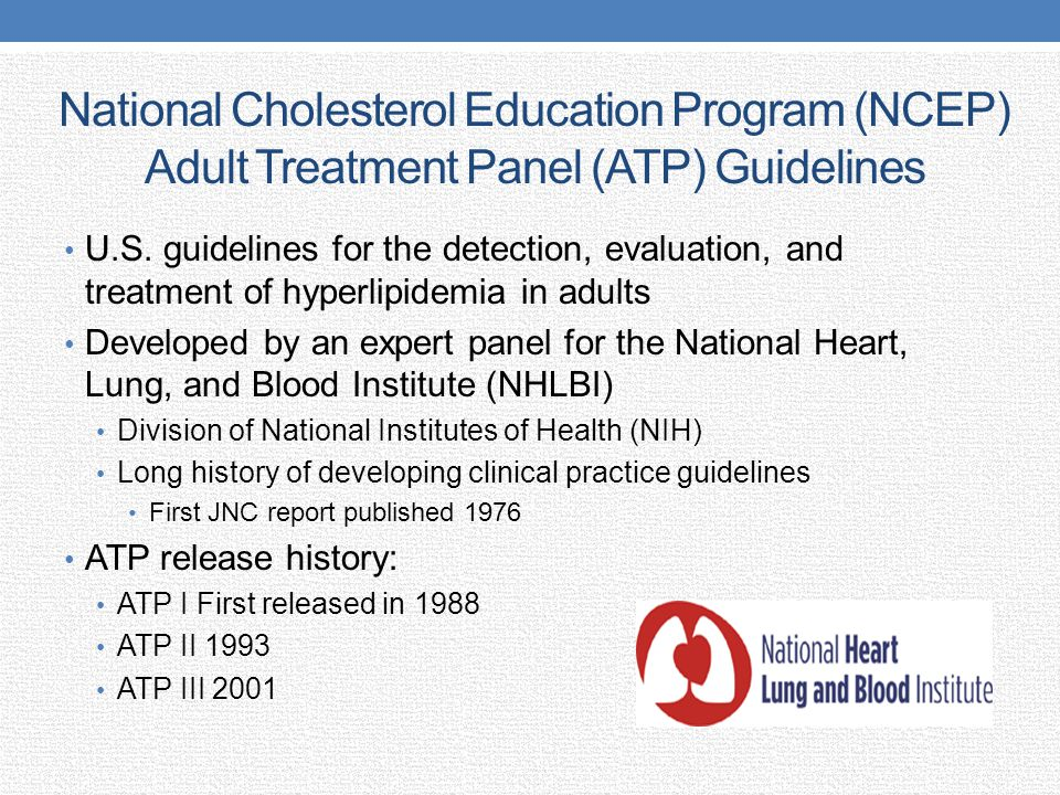 National Cholesterol Education Program (NCEP) Adult Treatment Panel (ATP) Guidelines