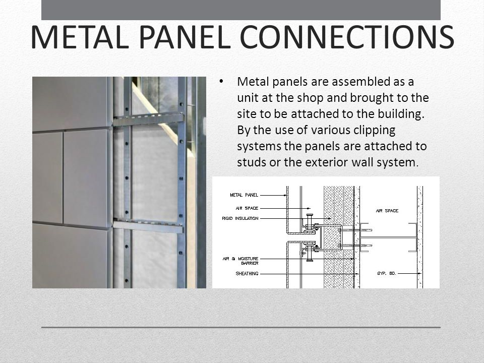 METAL PANEL CONNECTIONS