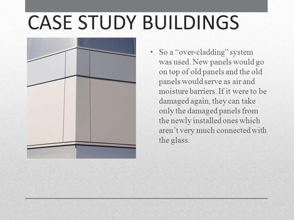 CASE STUDY BUILDINGS