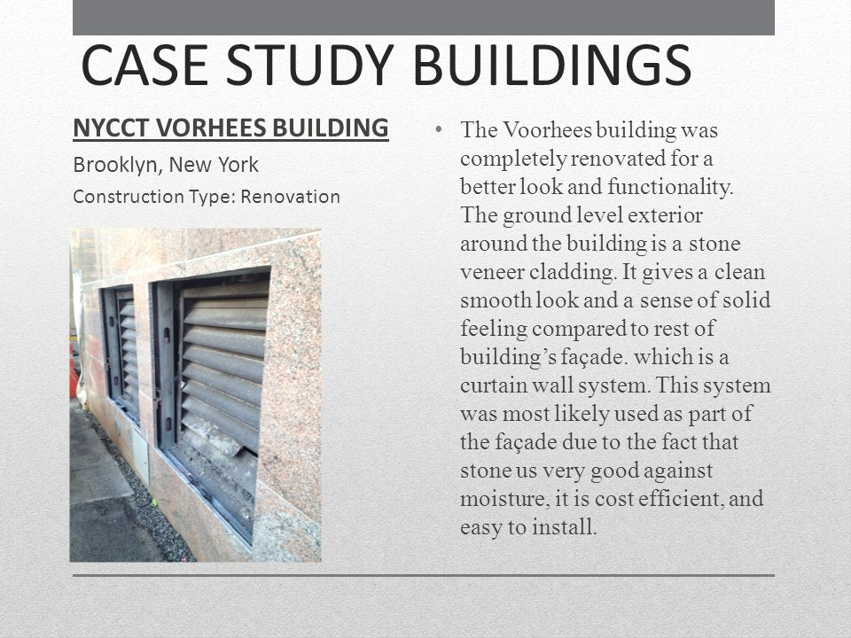 CASE STUDY BUILDINGS NYCCT VORHEES BUILDING Brooklyn, New York
