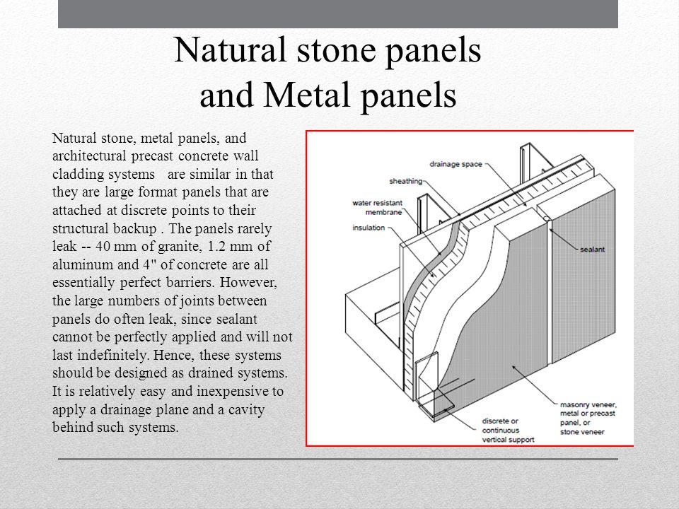 Natural stone panels and Metal panels
