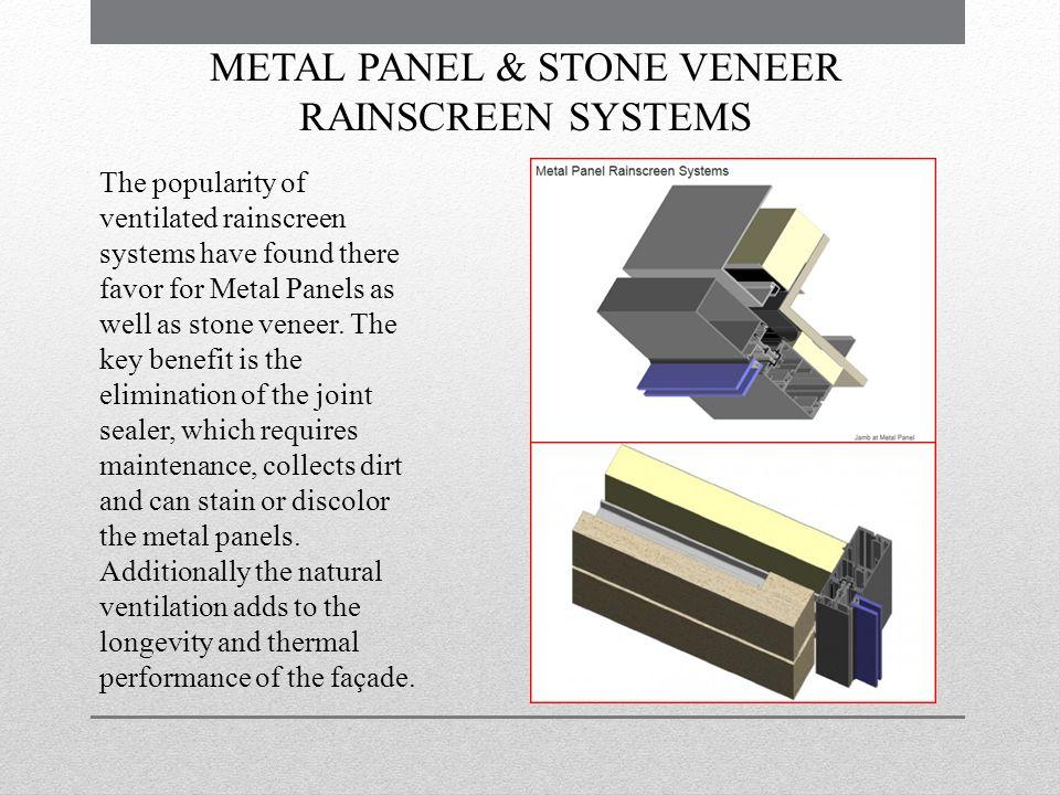 METAL PANEL & STONE VENEER RAINSCREEN SYSTEMS
