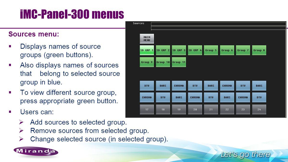iMC-Panel-300 menus Sources menu: