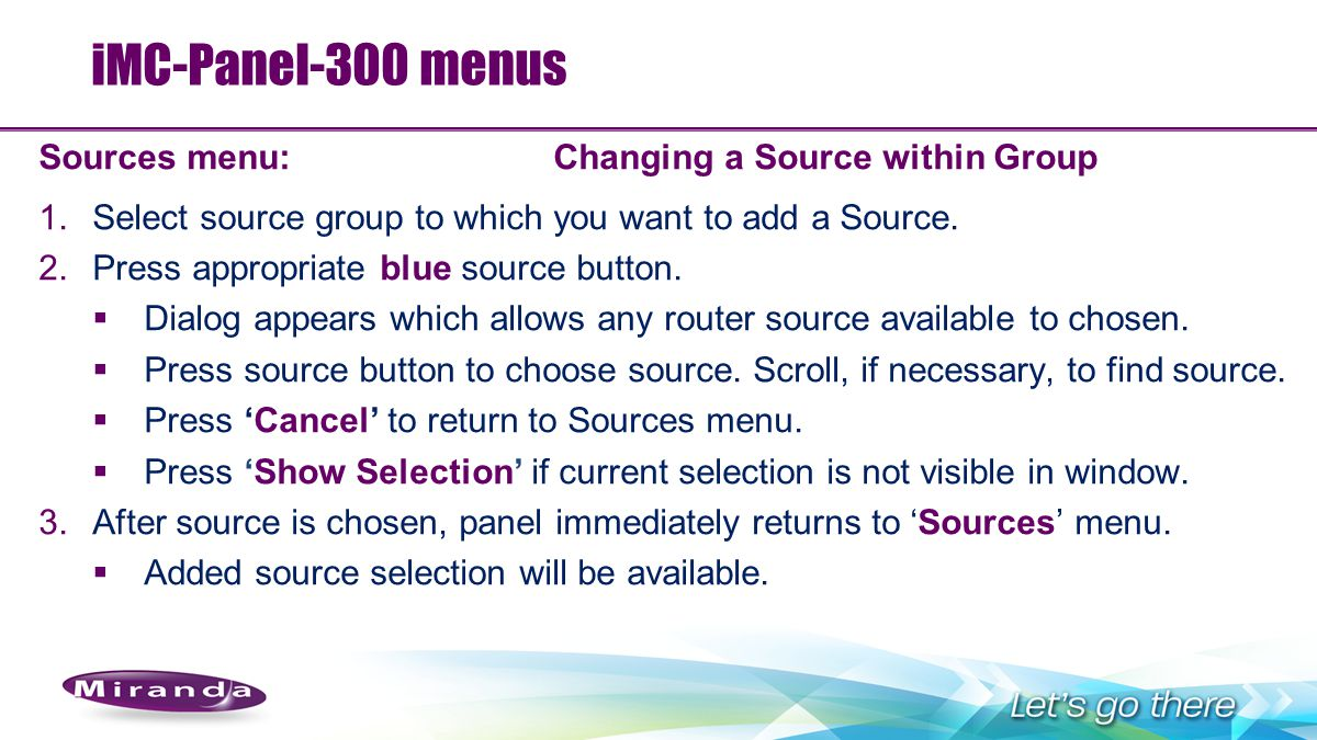 iMC-Panel-300 menus Sources menu: Changing a Source within Group