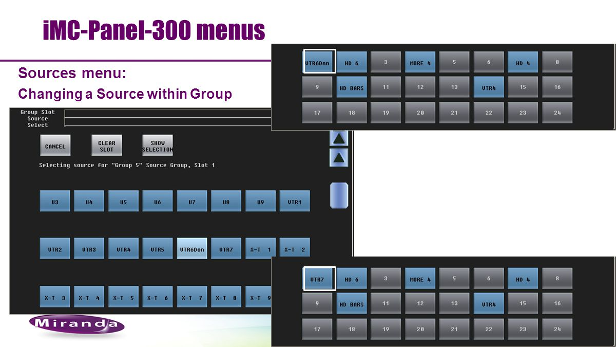 iMC-Panel-300 menus Sources menu: Changing a Source within Group 104