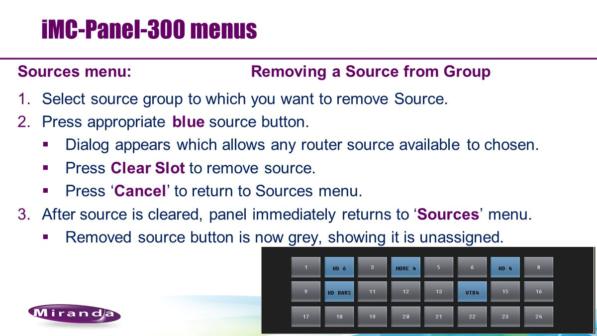 iMC-Panel-300 menus Sources menu: Removing a Source from Group