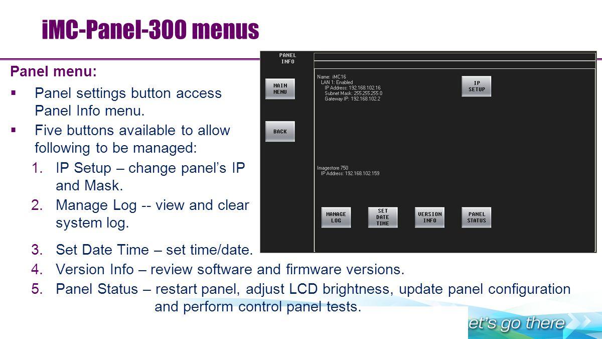iMC-Panel-300 menus Panel menu: