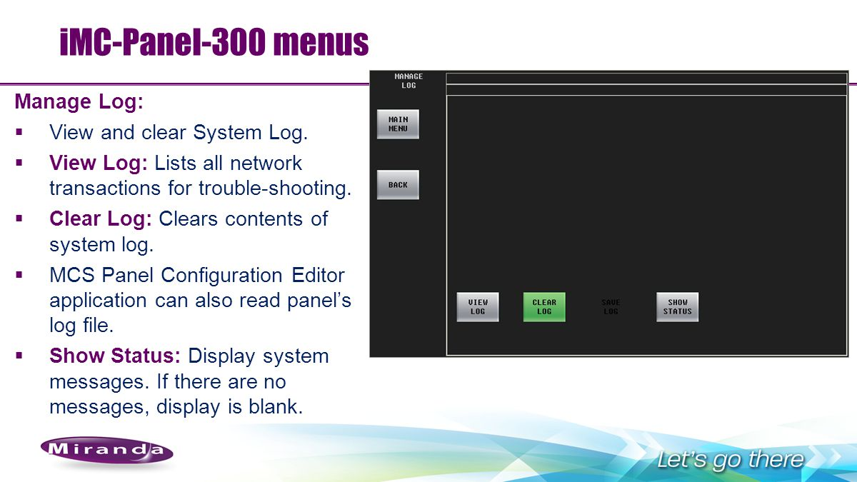 iMC-Panel-300 menus Manage Log: View and clear System Log.