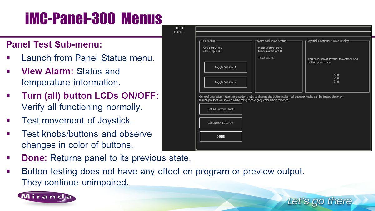 iMC-Panel-300 Menus Panel Test Sub-menu: