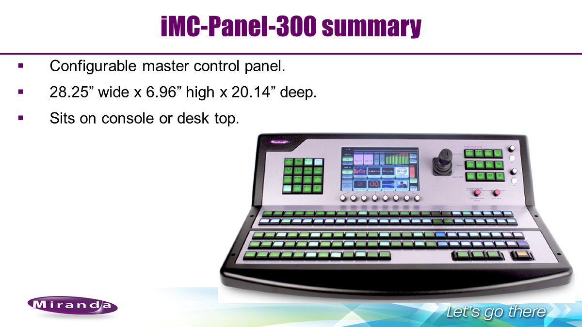 iMC-Panel-300 summary Configurable master control panel.