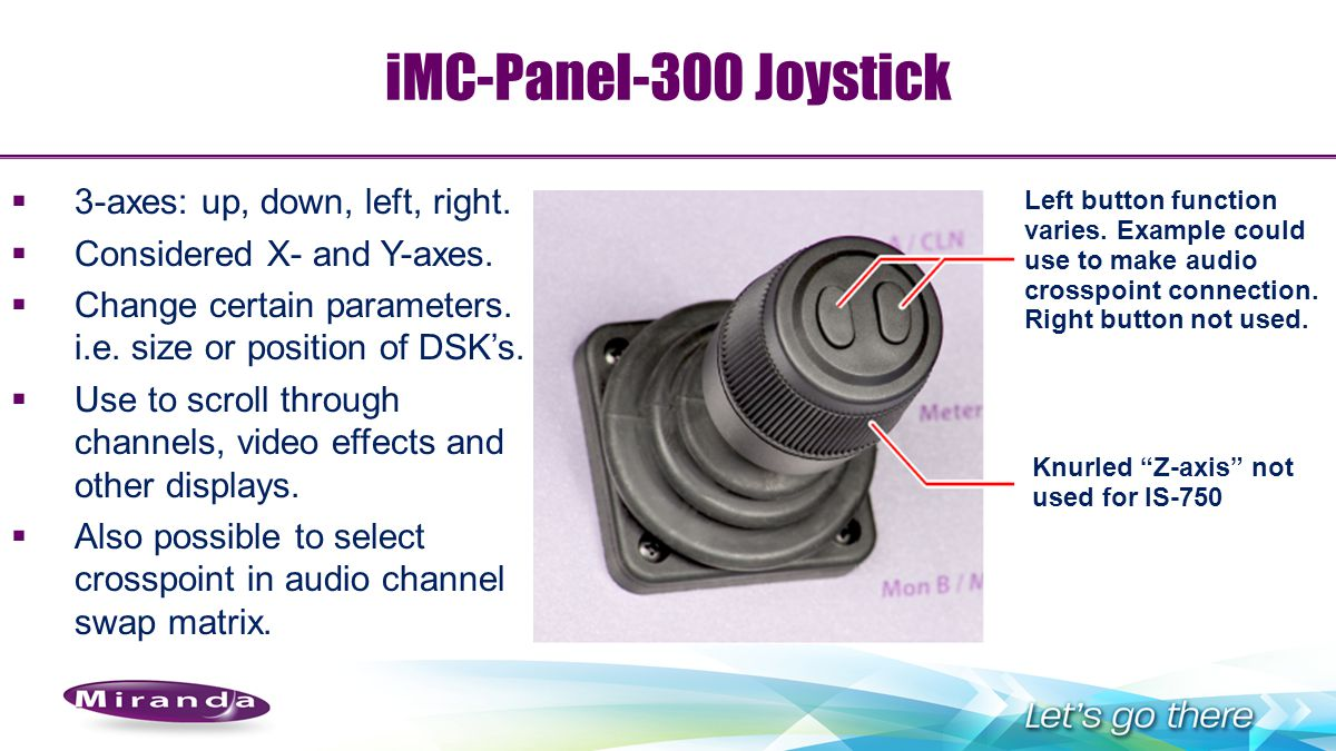 iMC-Panel-300 Joystick 3-axes: up, down, left, right.
