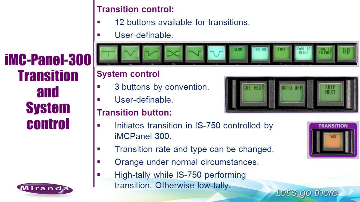 iMC-Panel-300 Transition and System control Transition control: