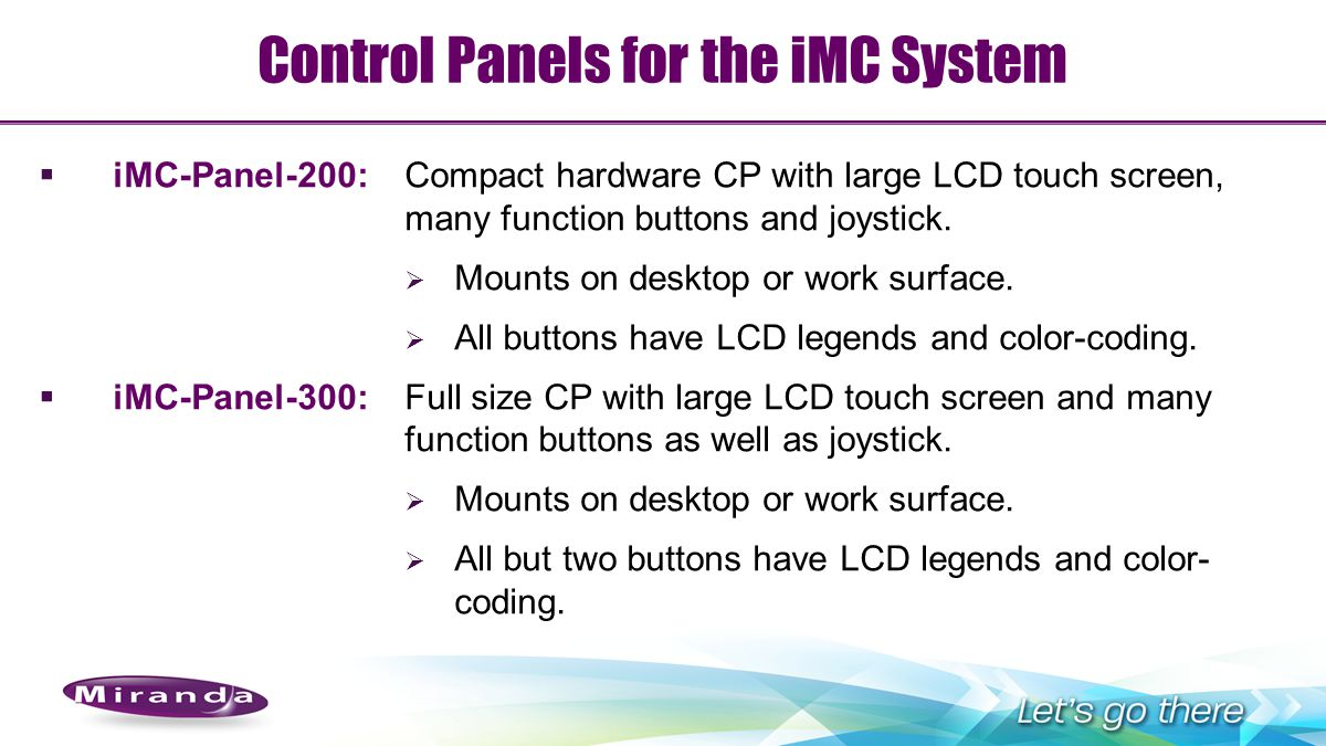Control Panels for the iMC System