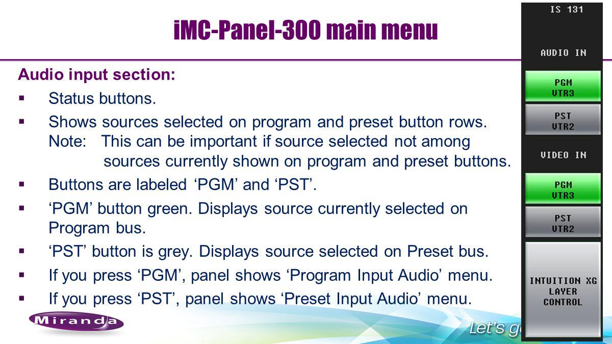 iMC-Panel-300 main menu Audio input section: Status buttons.