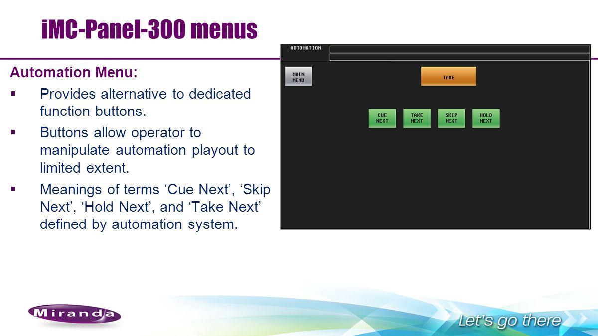 iMC-Panel-300 menus Automation Menu: