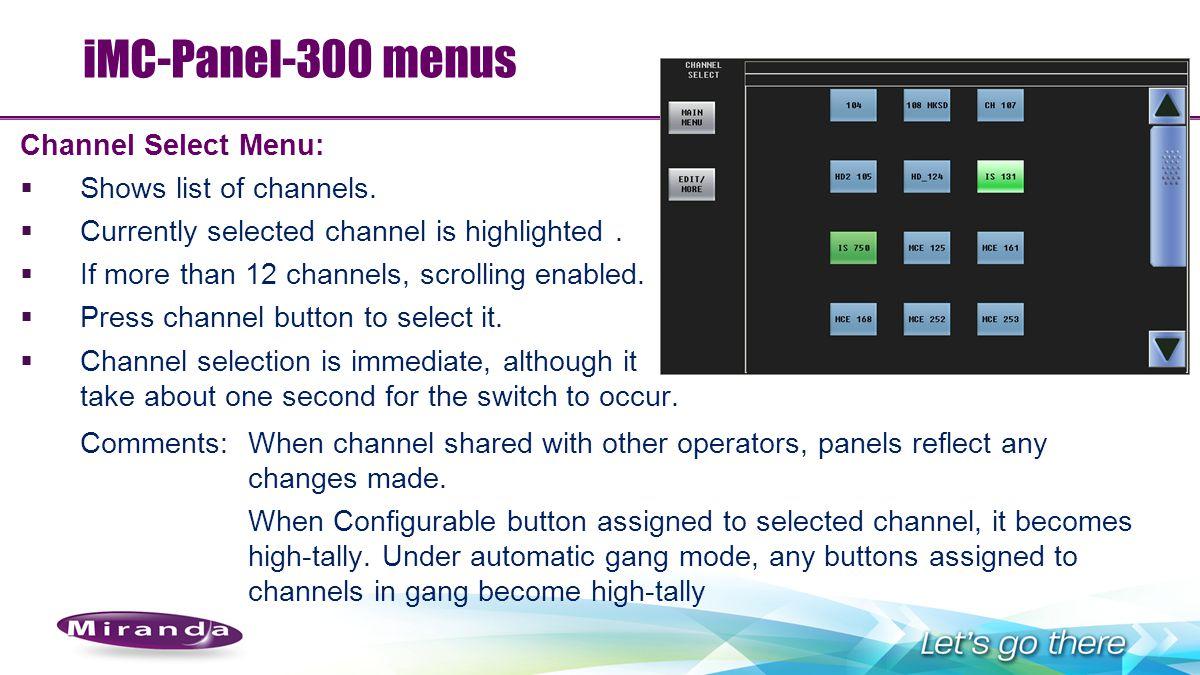 iMC-Panel-300 menus Channel Select Menu: Shows list of channels.