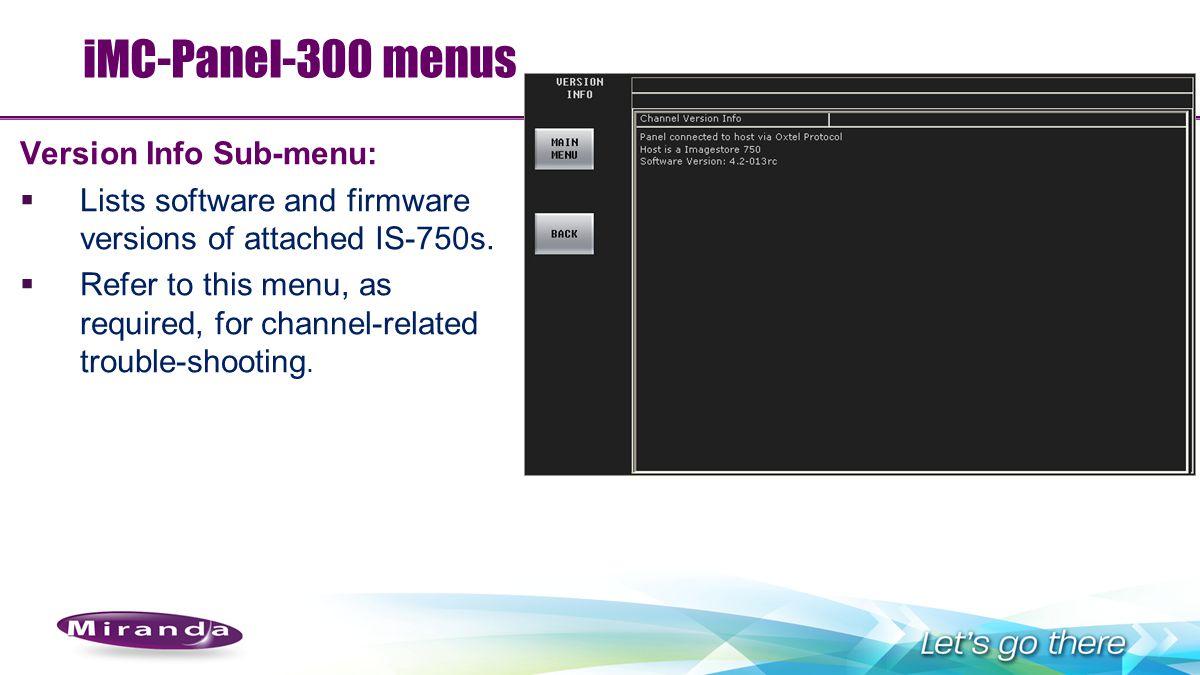 iMC-Panel-300 menus Version Info Sub-menu: