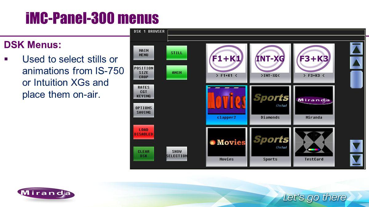iMC-Panel-300 menus DSK Menus: