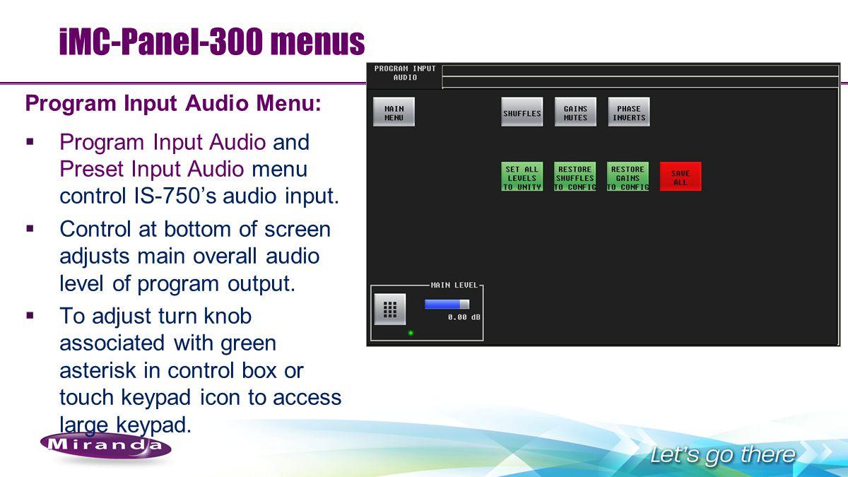 iMC-Panel-300 menus Program Input Audio Menu: