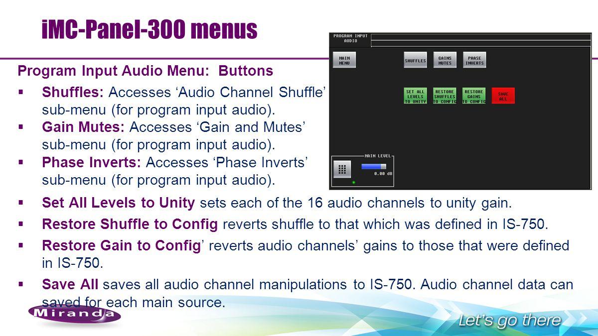 iMC-Panel-300 menus Program Input Audio Menu: Buttons