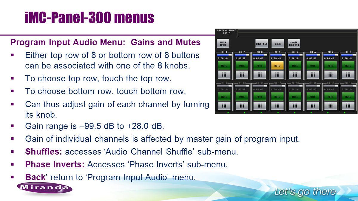iMC-Panel-300 menus Program Input Audio Menu: Gains and Mutes