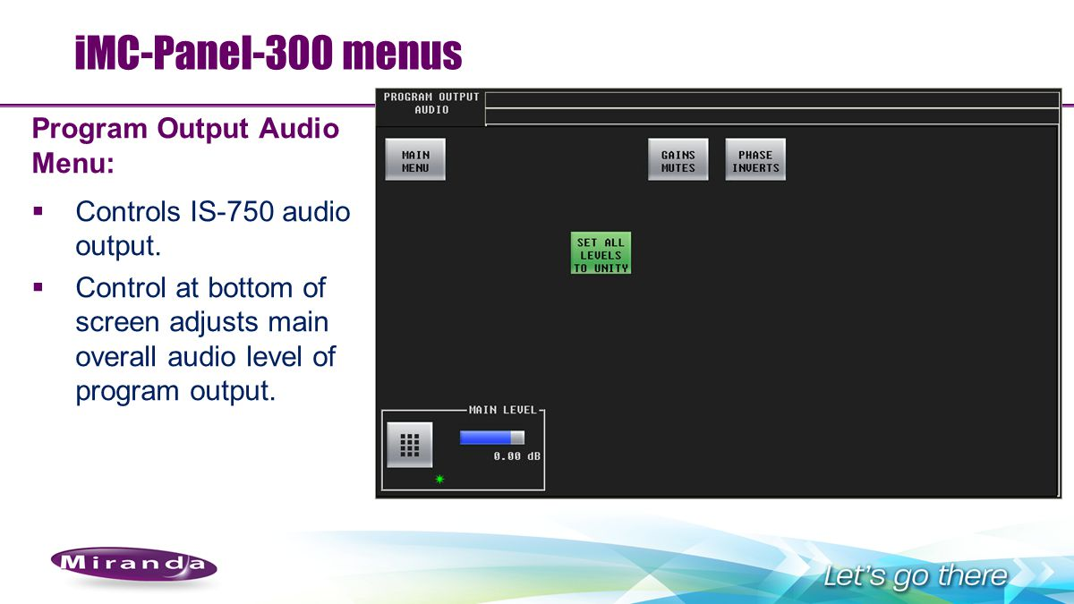 iMC-Panel-300 menus Program Output Audio Menu:
