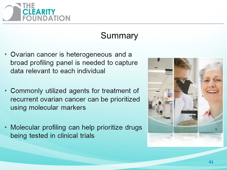 Summary Ovarian cancer is heterogeneous and a broad profiling panel is needed to capture data relevant to each individual.
