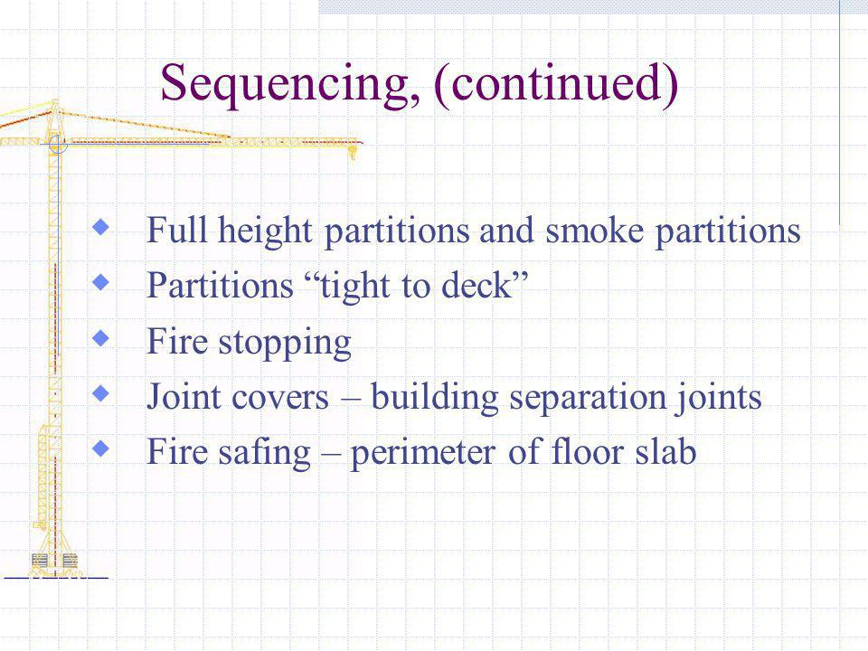 Sequencing, (continued)