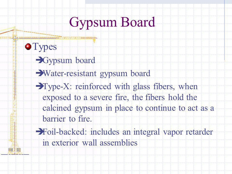 Gypsum Board Types Gypsum board Water-resistant gypsum board