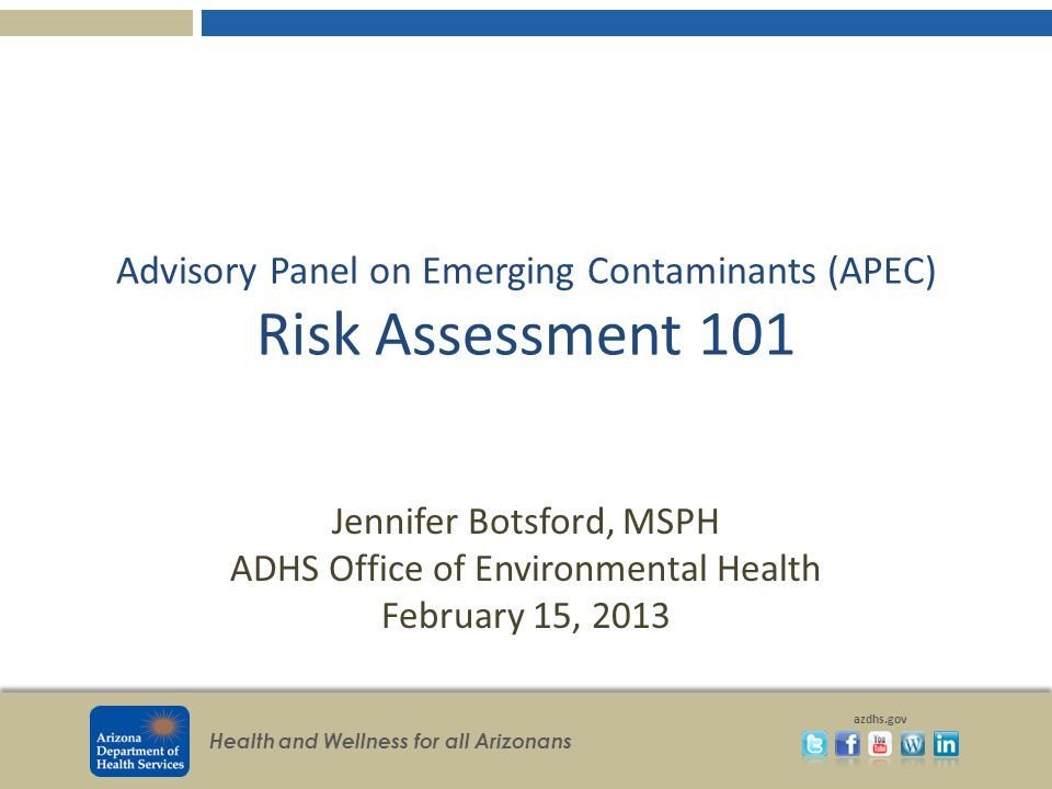 Advisory Panel on Emerging Contaminants (APEC) Risk Assessment 101