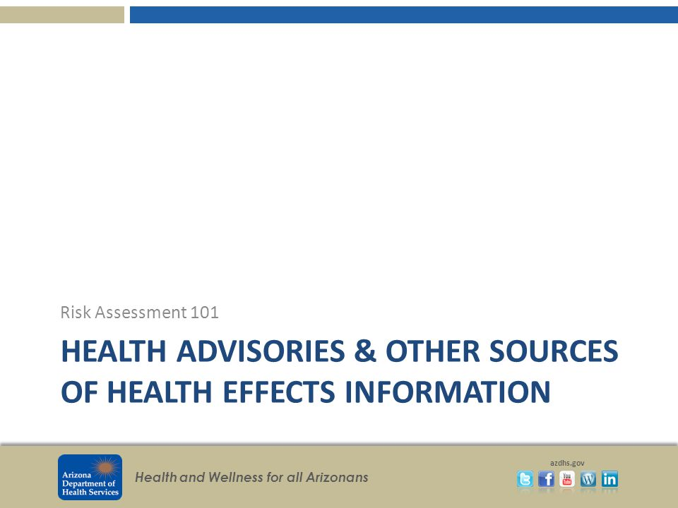 Health Advisories & Other Sources of Health Effects Information