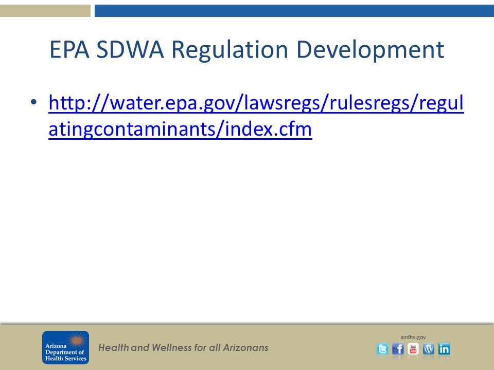 EPA SDWA Regulation Development