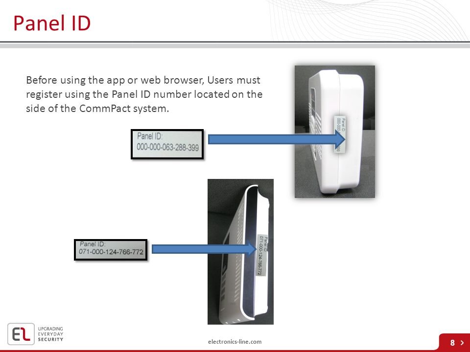 Panel ID Before using the app or web browser, Users must register using the Panel ID number located on the side of the CommPact system.