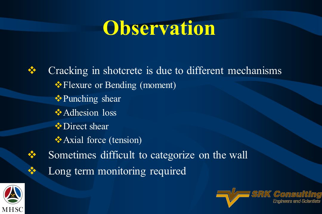 Observation Cracking in shotcrete is due to different mechanisms