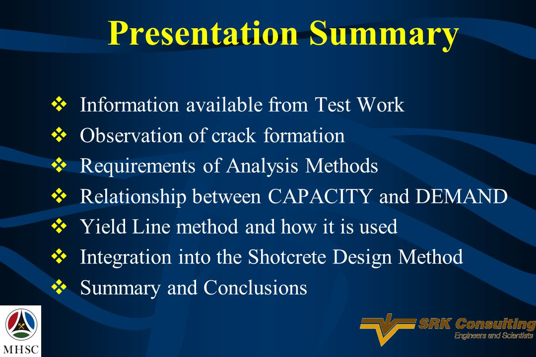 Presentation Summary Information available from Test Work