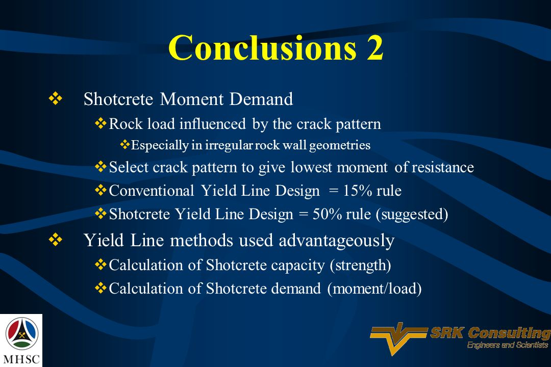 Conclusions 2 Shotcrete Moment Demand