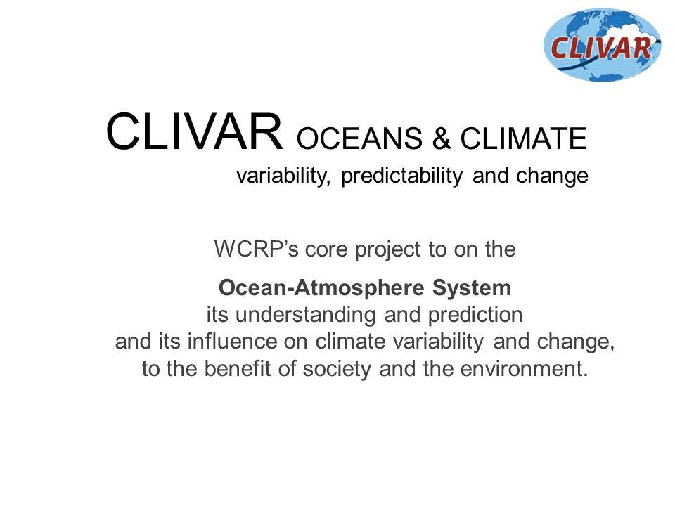 CLIVAR OCEANS & CLIMATE