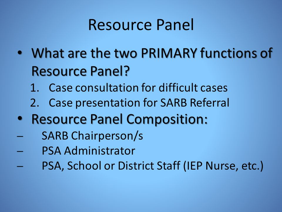 Resource Panel What are the two PRIMARY functions of Resource Panel