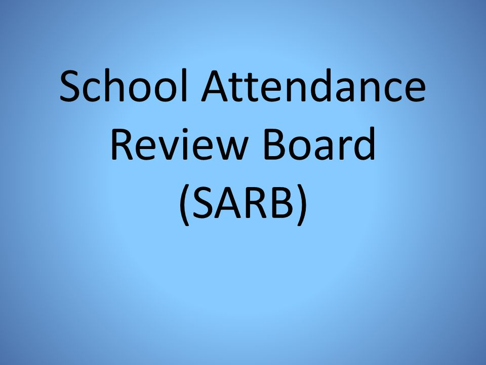 School Attendance Review Board (SARB)